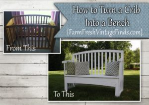 How to turn a crib into a bench