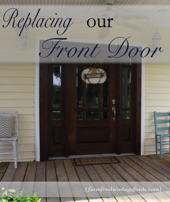 How We Replaced Our Front Door