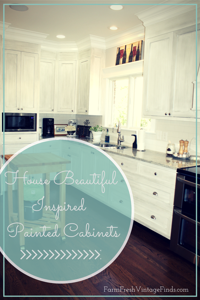 House Beautiful Inspired | Painted Kitchen Cabinets - Farm Fresh ...